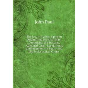 Judgments in Equity and the Ecclesiastical Courts John Paul Books