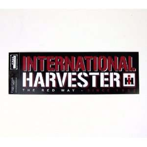 `INTERNATIONAL HARVESTER The Red Way Bumper Sticker Toys