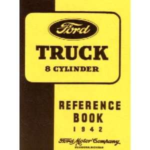 1942 FORD TRUCK Full Line Owners Manual User Guide