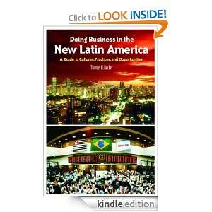 Doing Business in the New Latin America A Guide to Cultures