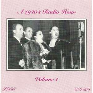1940s Radio Hour 1 Nineteen Fortys Radio Hour Music
