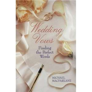 Wedding Vows Finding The Perfect Words (9780806906393