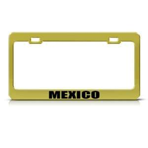 Mexico Mexican Flag Gold Country Metal license plate frame